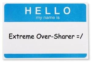 oversharer-300x203